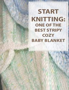 Knitting Patterns For Baby Blankets Stripy Cozy