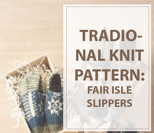 Knitting Traditional Fair Isle Slippers