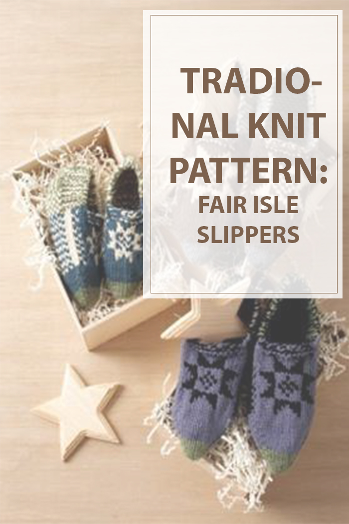 Knitting Traditional Fair Isle Slippers - Housewives Hobbies