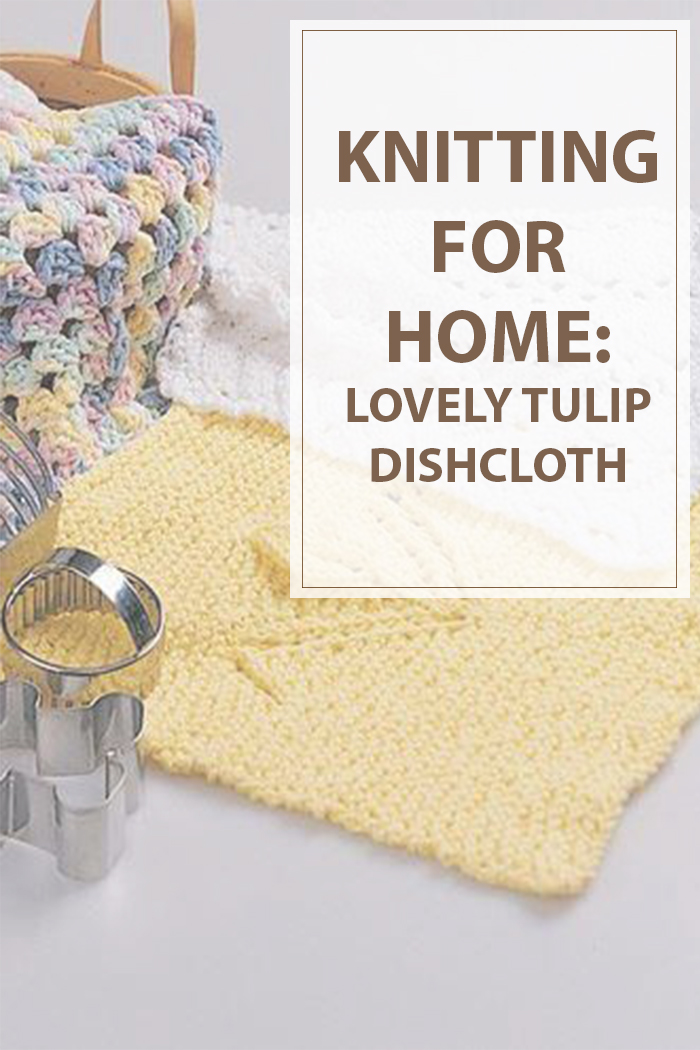 Dishcloth Knitting Patterns A Lovely Tulip