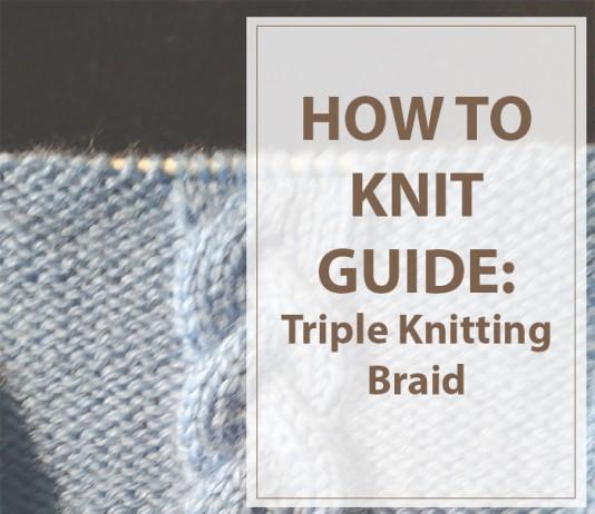 Triple Knitting Braid