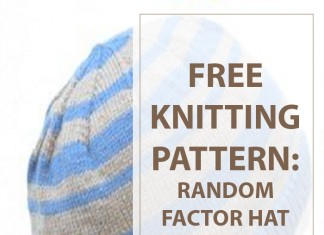 Knit Instructions For The Random Factor Hat