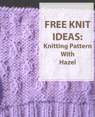 Knitting Pattern With Hazel