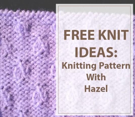 Knitting Pattern With Hazel
