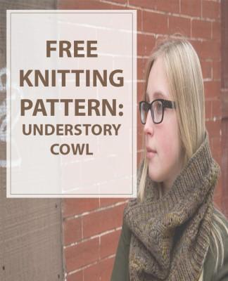 Cowl Knitting Pattern Understory