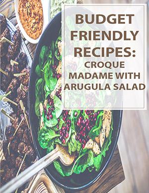 Croque Madame with Arugula Salad