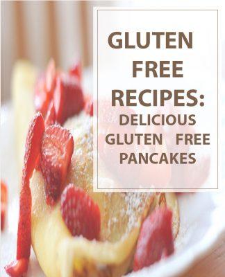 Delicious Gluten Free Pancakes