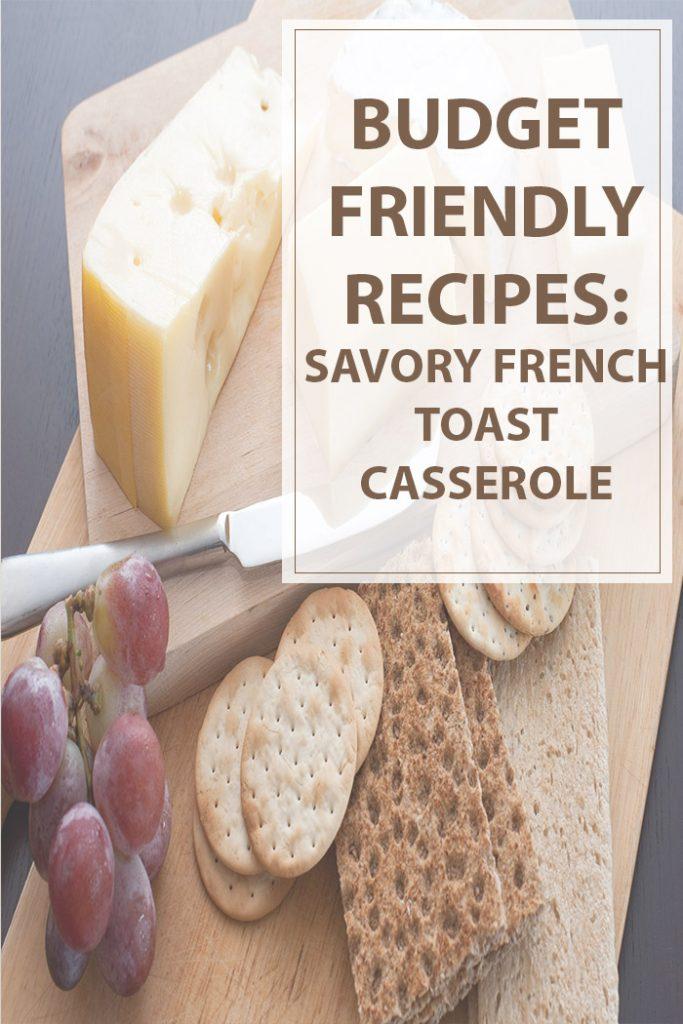 Savory French Toast Casserole