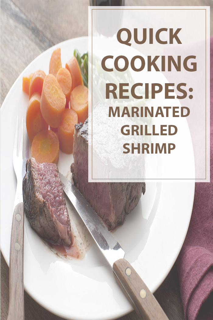 Marinated Grilled Shrimp Quick Recipe