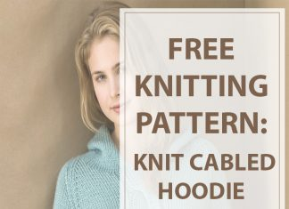 Knit Cabled Hoodie Knitting Patterns