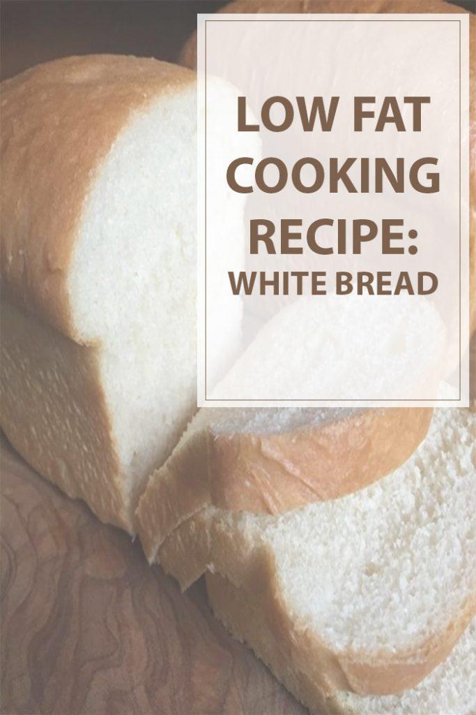 Low Fat White Bread