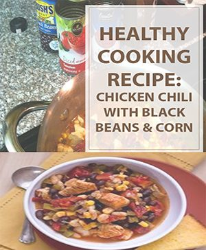 Chicken Chili with Black Beans and Corn