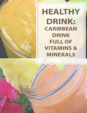 Caribbean Health Drink Recipe