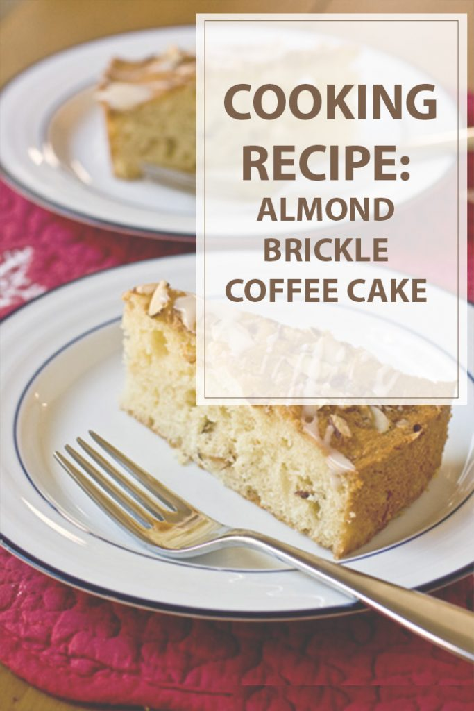 Almond Brickle Coffee Cake Cooking Recipe