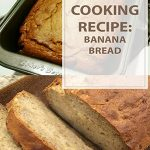 Banana Bread Cooking Recipe