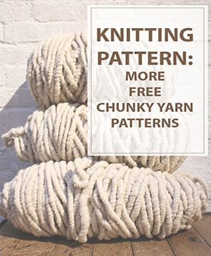 Free Knitting Patterns Chunky Yarn