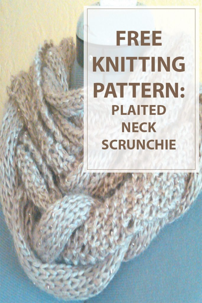 Plaited Neck Scrunchie Free Knitting Pattern