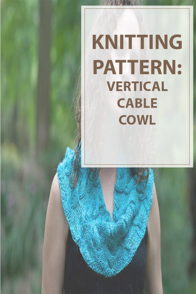 Vertical Cable Cowl Knitting Pattern