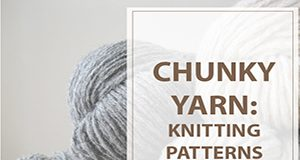 Chunky Yarn Knitting Patterns Free