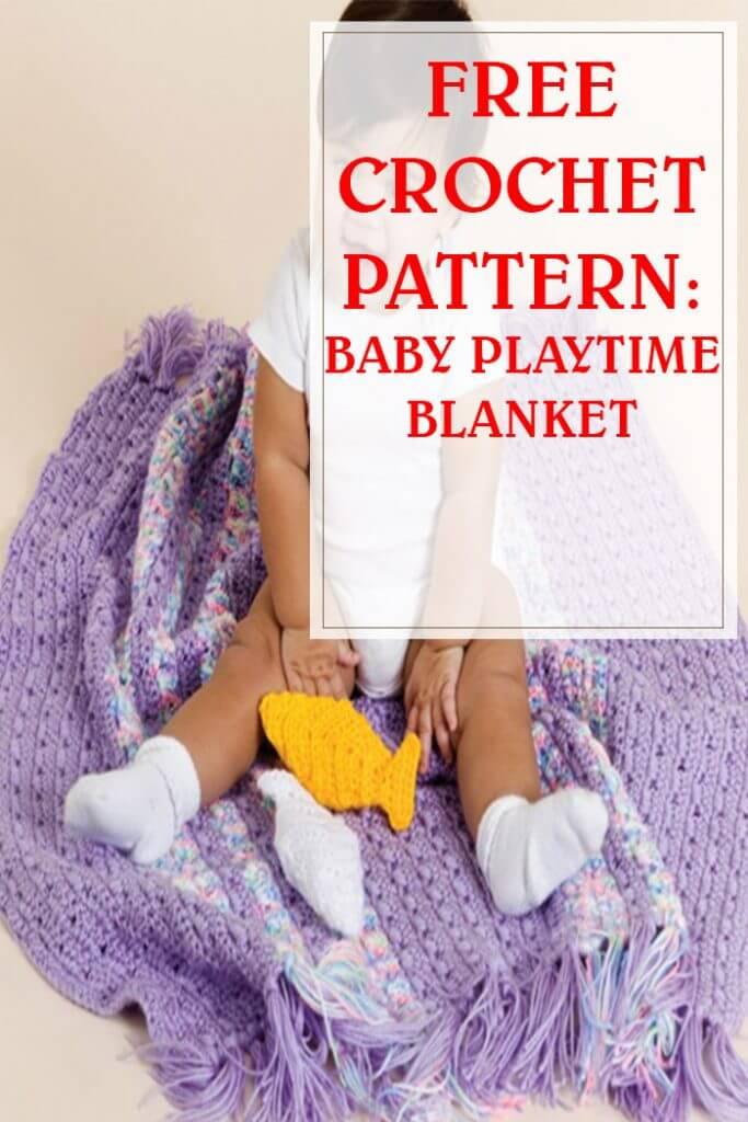 Baby Playtime Blanket Free Crochet Pattern