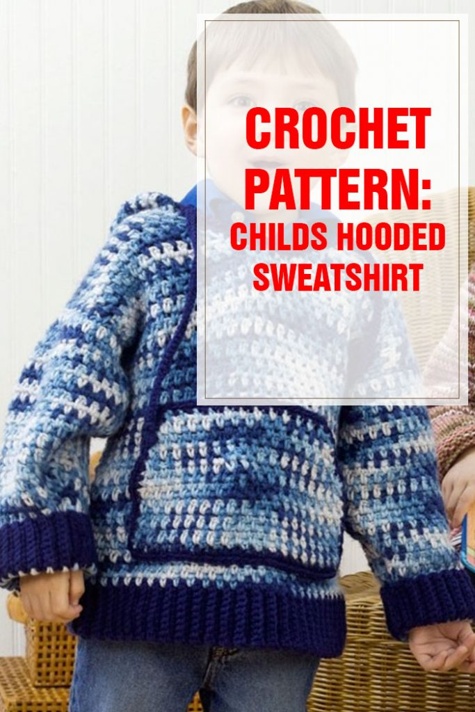 Child's Hooded Sweatshirt Crochet Pattern