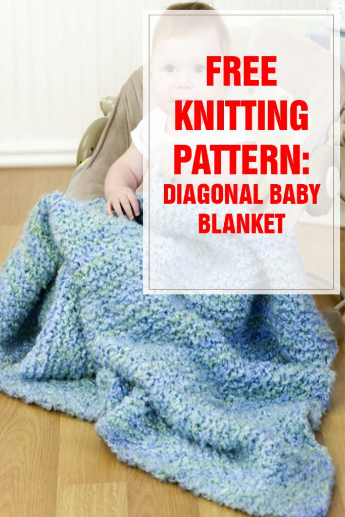 Diagonal Baby Blanket Free Knitting Pattern