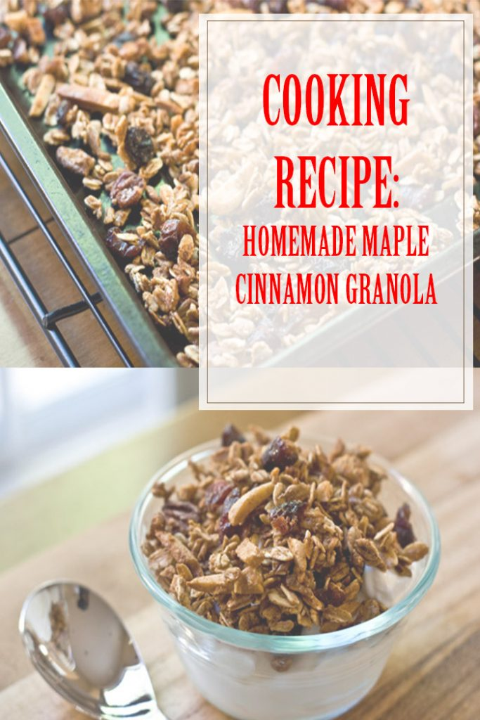 Maple Cinnamon Granola Cooking Recipe