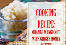 Orange Mango Nut Bread With Ginger Honey Butter THUMP