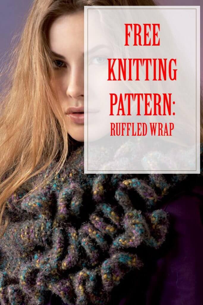 Ruffled Wrap Free Knitting Pattern