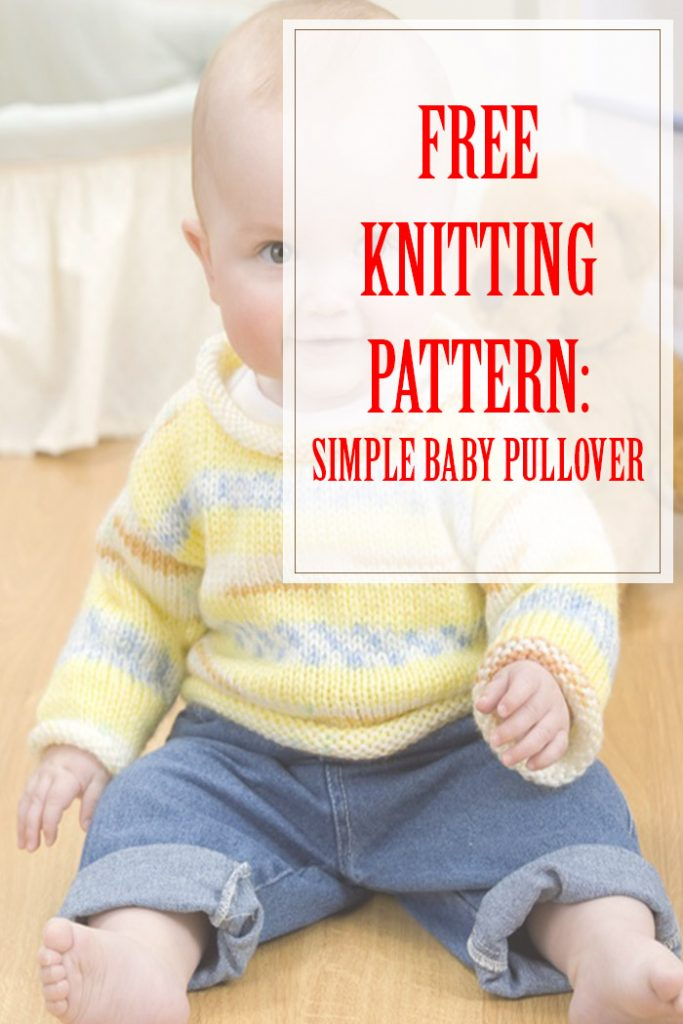Simple Baby Pullover Knitting Pattern