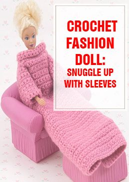 crochet fashion doll snuggle up with sleeves