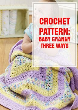 crochet pattern baby granny three ways thump