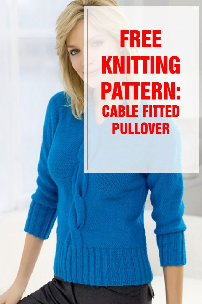 free knitting pattern Cable Fitted Pullover