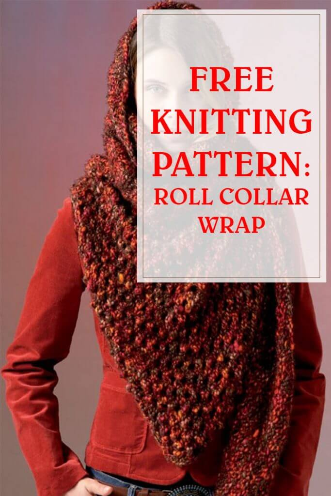 Easy Free Knitting Roll Collar Wrap