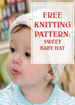 Free Knitting Sweet Baby Hat THUMP