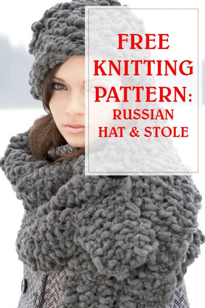 Russian Hat & Stole Knitting Pattern