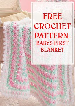 Babys First Blanket Crochet Pattern