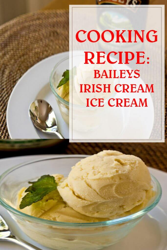 Baileys Irish Cream Ice Cream Recipe