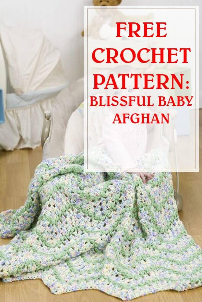 Blissful Baby Afghan Crochet Pattern