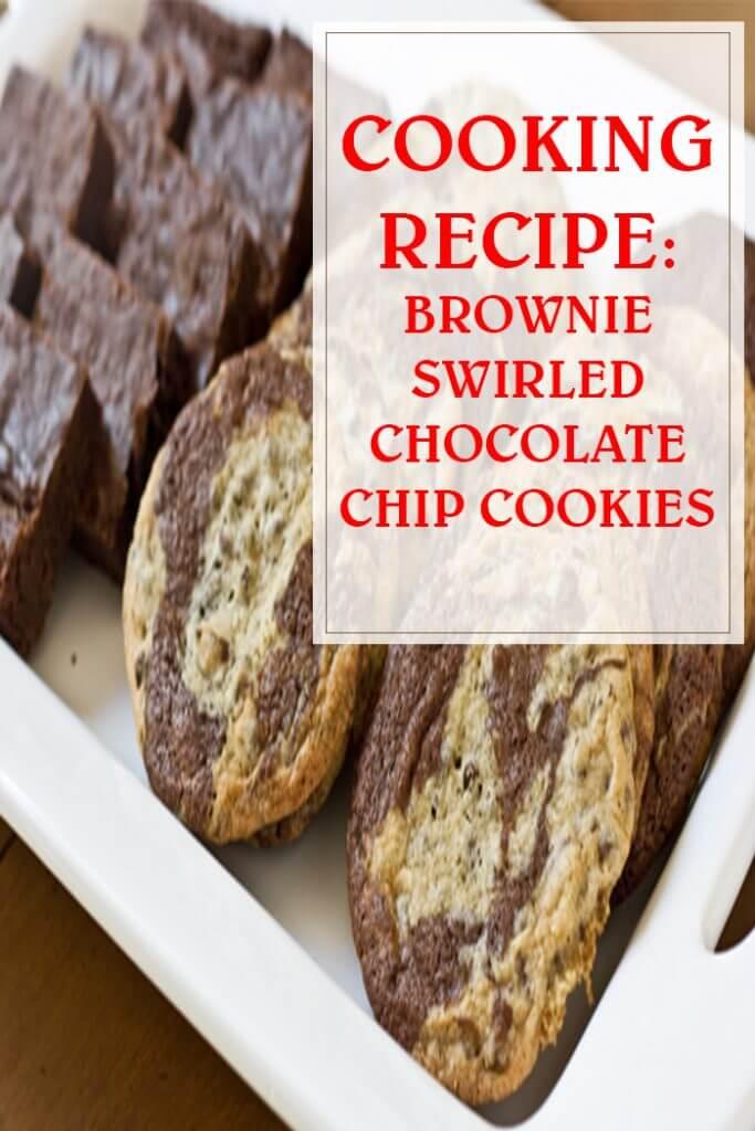 Brownie-Swirled Chocolate Chip Cookies Recipe