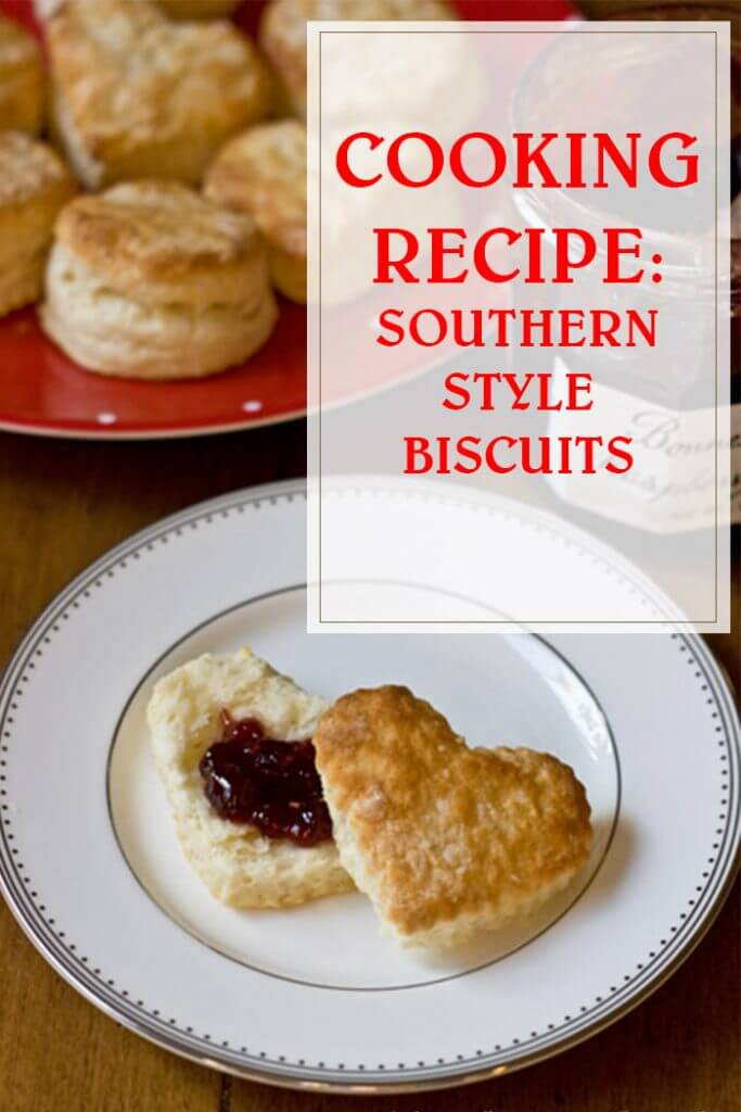 Cooking Recipe Southern Style Biscuits