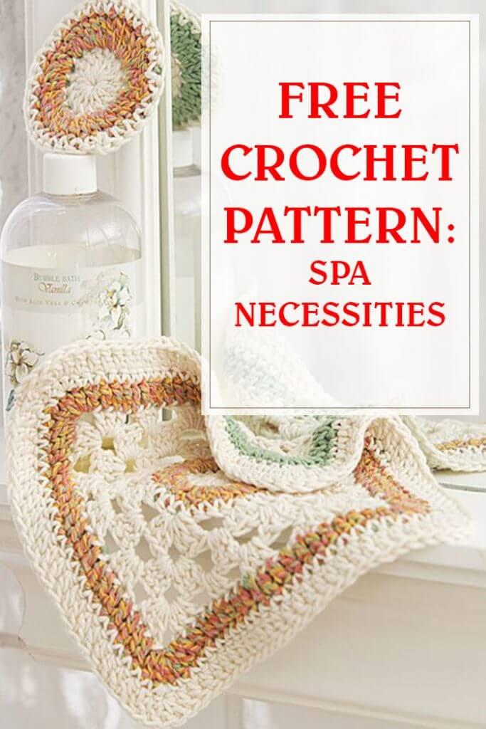 free crochet pattern spa necessities pinterest