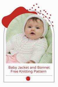 Baby Jacket and Bonnet Free Knitting Pattern