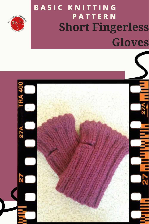 Short Fingerless Gloves Basic Knitting Pattern