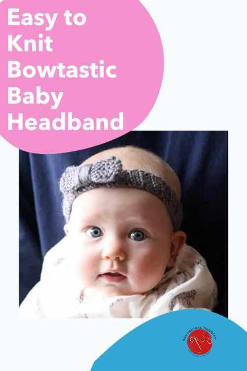Bowtastic Baby Headband Free Knitting Pattern